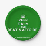 [Crown] keep calm and beat mater dei  Paper Plates 7 Inch Paper Plate