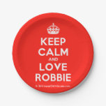 [Crown] keep calm and love robbie  Paper Plates 7 Inch Paper Plate