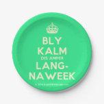 [Crown] bly kalm dis amper lang- naweek  Paper Plates 7 Inch Paper Plate