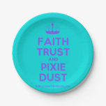 [Knitting crown] faith trust and pixie dust  Paper Plates 7 Inch Paper Plate