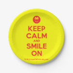[Smile] keep calm and smile on  Paper Plates 7 Inch Paper Plate