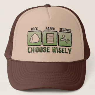 Paper - Rock - Scissors; Choose Wisely Trucker Hat