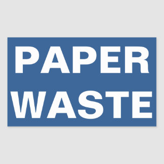 Paper Waste Sign Rectangular Sticker