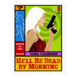 Paperback Postcard: He'll Be Dead By Morning