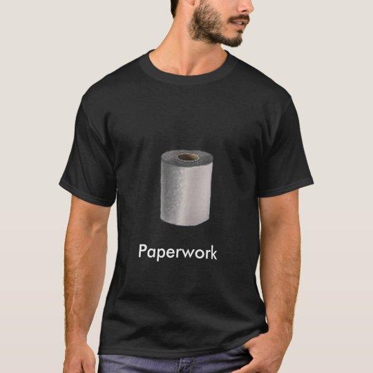 Paperwork T-Shirt