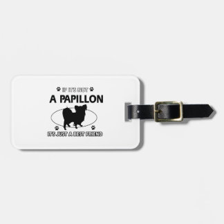 Papillon dog breed designs tag for luggage