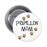 Papillon Mom 2 Inch Round Button