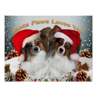 Papillon Santa Paws Loves You Poster