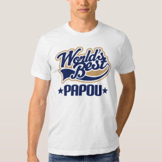Papou Worlds Best Tee Shirts