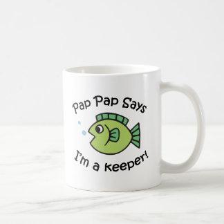 PapPap Says I'm a Keeper Coffee Mug