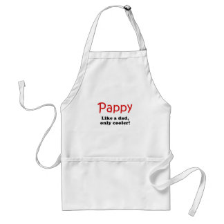 Pappy Like a Dad Only Cooler Adult Apron