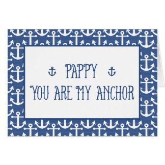 Pappy-usted es el mi día de padre Ancla-Feliz Tarjeta De Felicitación