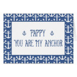 Pappy-You Are My Anchor-Happy Father's Day Card