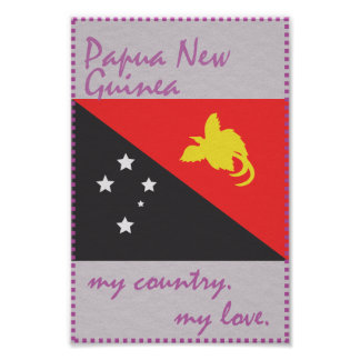 Papua New Guinea My Country My Love Poster