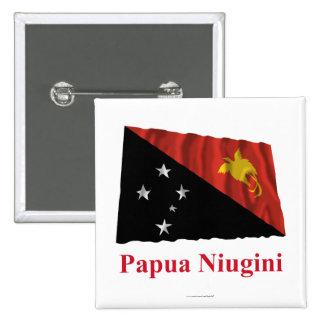 Papua New Guinea Waving Flag w Name in Tok Pisin Button