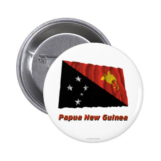 Papua New Guinea Waving Flag with Name Pinback Button