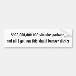 paquete de estímulo $900.000.000.000, y todo voy… pegatina para auto
