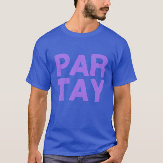Par-Tay T-Shirt