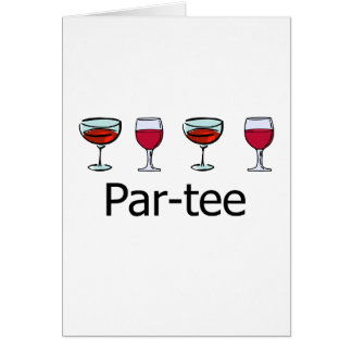 Par-tee Wine Glass Party Greeting Card