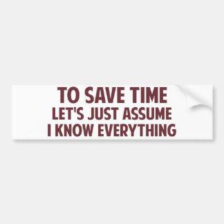Para ahorrar tiempo acaba de dejarnos asumirme pegatina para auto