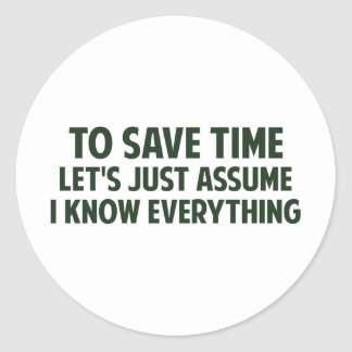Para ahorrar tiempo acaba de dejarnos asumirme pegatina redonda