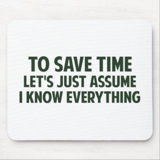 Para ahorrar tiempo acaba de dejarnos asumirme alfombrilla de ratón