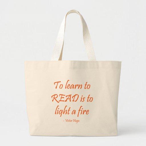 Para aprender leer es encender un fuego bolsas lienzo