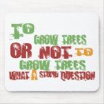 Para crecer árboles alfombrillas de ratones