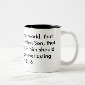 """""""Para dios amó tan el mundo, de que que él dio su Taza De Dos Tonos"""