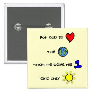 Para dios tan amado el botón del mundo pin cuadrado