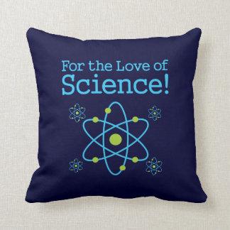 Para el amor de la ciencia cojín