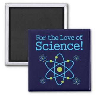 Para el amor del átomo de la ciencia imán cuadrado