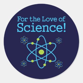 Para el amor del átomo de la ciencia pegatina redonda