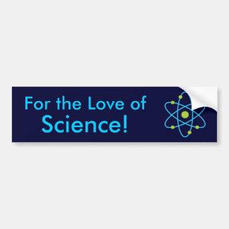 Para el amor del átomo de la ciencia pegatina para auto
