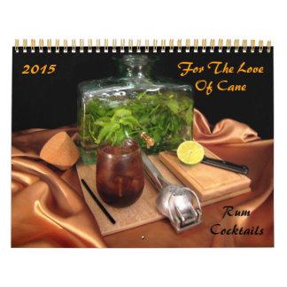 Para el amor del bastón - cócteles de ron calendarios