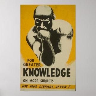 Para el mayor conocimiento - visite su biblioteca  póster