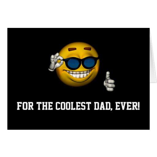 """""""Para el papá más fresco, nunca!"""" - Smiley con Sun Tarjeta"""