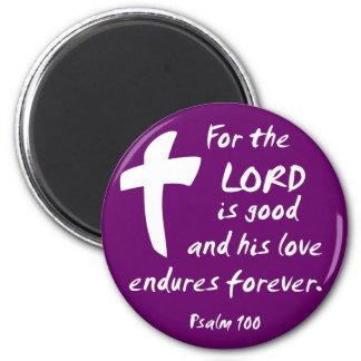 Para el señor es bueno, y su amor aguanta iman de nevera