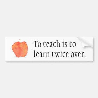 Para enseñar es aprender dos veces sobre… pegatina para auto