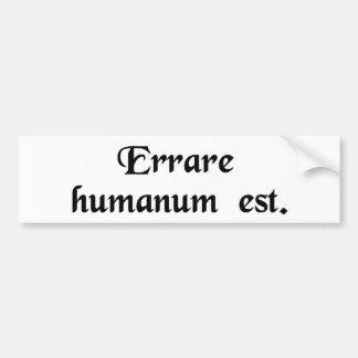 Para errar es humano etiqueta de parachoque