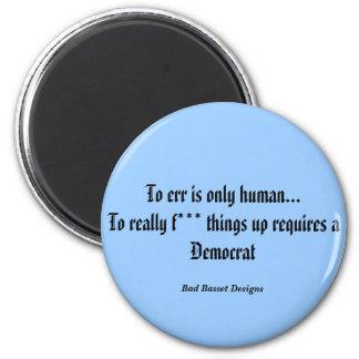 Para errar es solamente humano… realmente a las co imán para frigorifico