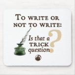 Para escribir o no escribir alfombrilla de ratones