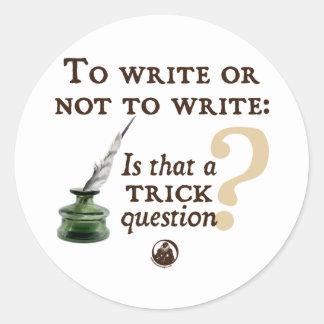 Para escribir o no escribir pegatina redonda
