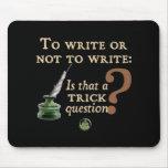Para escribir o no escribir tapete de ratones