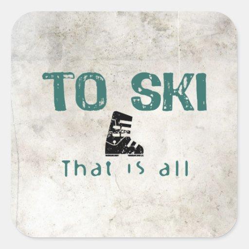 Para esquiar es todo calcomanías cuadradass