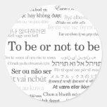 Para estar o no estar en muchas idiomas pegatina redonda
