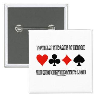 Para ganar en The Game del puente debe obedecer ló Pin
