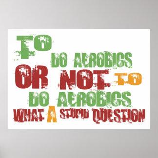 Para hacer aeróbicos póster