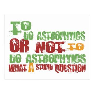 Para hacer Astrophyics Tarjetas Postales