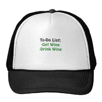 Para hacer la lista consiga el vino de la bebida gorros